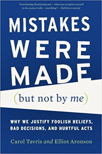 self justification and understanding mistakes in the book mistakes were made but not by me by carol  Mistakes were made here, and george bush's comment in his january address to the nation, where mistakes have been made  understanding how self-justification.